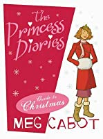 The Princess Diaries Guide to Christmas (The Princess Diaries, #10.1)