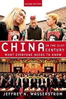 China in the 21st Century: What Everyone Needs to Know