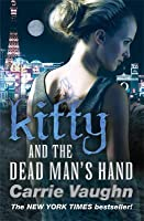 Kitty and the Dead Man's Hand (Kitty Norville #5)