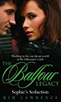 Sophie's Seduction (Balfour Legacy Collection)