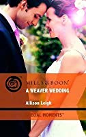 A Weaver Wedding (Special Moments)