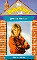 Stacey's Mistake (The Babysitters Club, #18)
