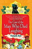 The Case Of The Man Who Died Laughing (Vish Puri 2)