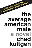 The Average American Male: A Novel