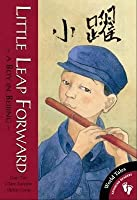 Little Leap Forward: A Boy in Beijing. by Guo Yue and Clare Farrow