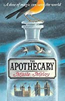 The Apothecary. Maile Meloy