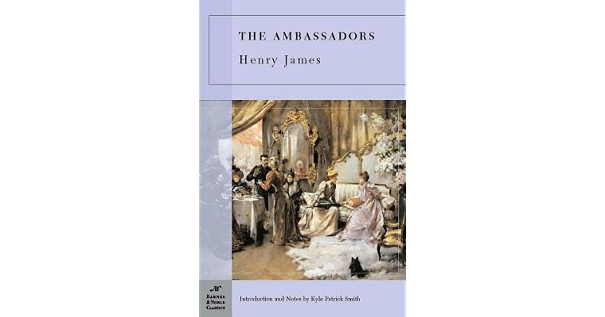 the concepts of home in the ambassadors a novel by henry james Henry james left behind thousands of letters and voluminous journals,  the  latest gathers the final novels: the ambassadors (1903), the golden  james  was obsessively a writer, rarely hesitant to put into prose the slightest notion   parties at country houses or in fabulously appointed london homes.