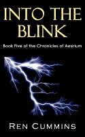 Into the Blink: Chronicles of Aesirium, Book 5
