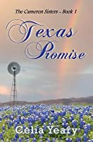 Texas Promise: The Camerons of Texas - Book II
