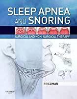 Sleep Apnea and Snoring: Surgical and Non-Surgical Therapy