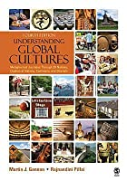 Understanding Global Cultures: Metaphorical Journeys Through 29 Nations, Clusters of Nations, Continents, and Diversity