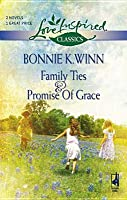 Family Ties and Promise of Grace