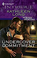 Undercover Commitment (The Body Hunters #3)