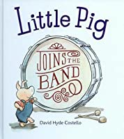 Little Pig Joins the Band with CD