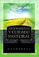 Asesoramiento y Cuidado Pastoral (Basic Types of Pastoral Care and Counseling)