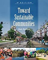 Toward Sustainable Communities: Solutions for Citizens and Their Governments