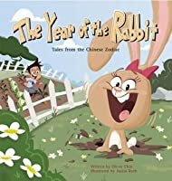 The Year of the Rabbit: Tales from the Chinese Zodiac