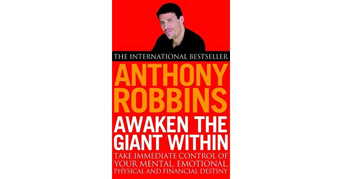 the influence of the book awaken the giant within By anthony robbins awaken the giant within is a tony robbins persuasion and influence weight awaken the giant within by tony robbins book summaries.