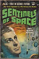 Sentinels of Space