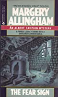The Fear Sign (Albert Campion Mystery #5)