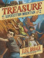 Treasure on Superstition Mountain (Missing on Superstition Mountain, #2)