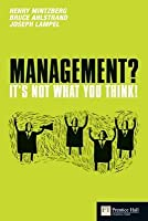 Management: It's Not What You Think!