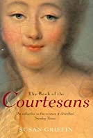 Book Of The Courtesans