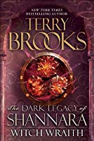 Witch Wraith (The Dark Legacy of Shannara #3)