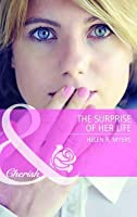 The Surprise of Her Life. Helen R. Myers