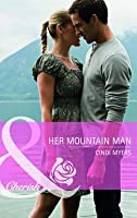 Her Mountain Man. Cindi Myers