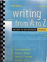 Writing From A To Z: The Easy To Use Reference Handbook