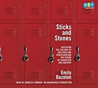 Sticks and Stones: The Problem of Bullying and How to Solve It