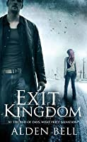 Exit Kingdom (Reapers, #2)