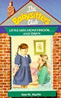 Little Miss Stoneybrook... and Dawn (The Babysitters Club, #15)