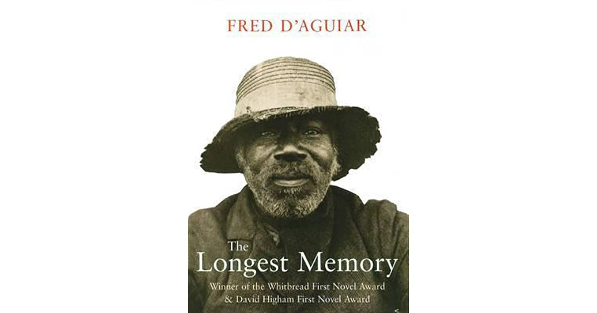 the longest memory by fred daguiar essay The longest memory [fred d'aguiar] on amazoncom free shipping on qualifying offers the story of a rebellious and fiercely intelligent young slave and the escape attempt that cost him.