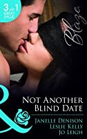 Not Another Blind Date: Skin Deep / Hold On / Ex Marks the Spot