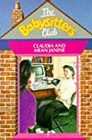 Claudia and Mean Janine (The Babysitters Club, #7)