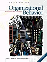 Organizational Behavior: Foundations, Realities and Challenges