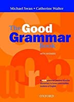 The Good Grammar Book with Answers