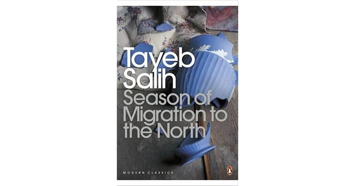 essays on season of migration to the north Great novel of displacement and mystery--one of the most important arab novels of the 20th century the confessions of mustafa sa'eed and their impact in sudan.