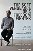 The Soft Vengeance of a Freedom Fighter