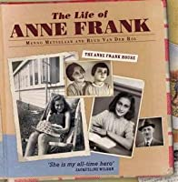 The Life of Anne Frank