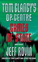Games of State (Tom Clancy's Op-Center, #3)