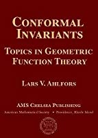 Conformal Invariants: Topics in Geometric Function Theory