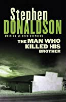 The Man Who Killed His Brother