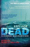 Left for Dead: The Untold Story of the Tragic 1979 Fastnet Race