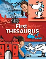 Kingfisher First Thesaurus. George Beal