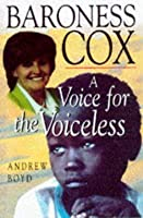 Baroness Cox: A Voice For The Voiceless