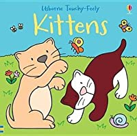 Touchy-Feely Kittens