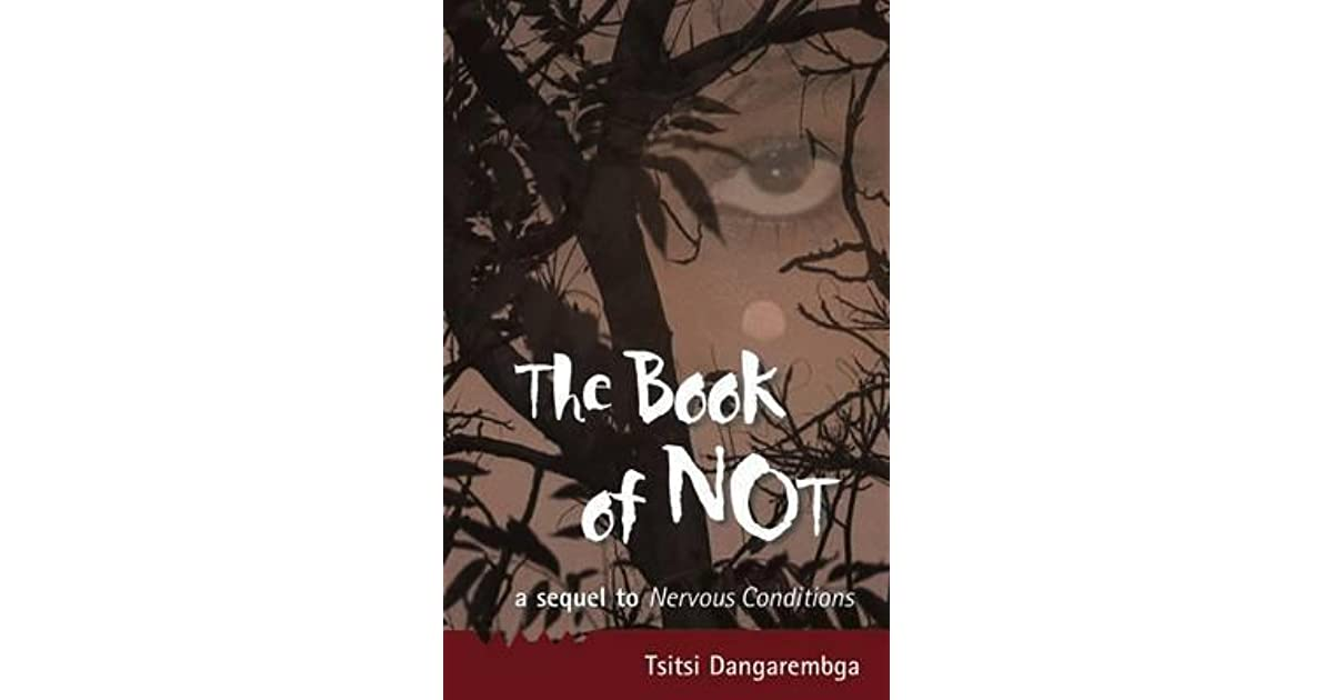 a short review of nervous conditions a novel by tsitsi dangarembga About tsitsi dangarembga: spent part of her childhood in england in 1985, dangarembga published a short story in sweden calmore combine editions tsitsi the book of not (nervous conditions, #2.